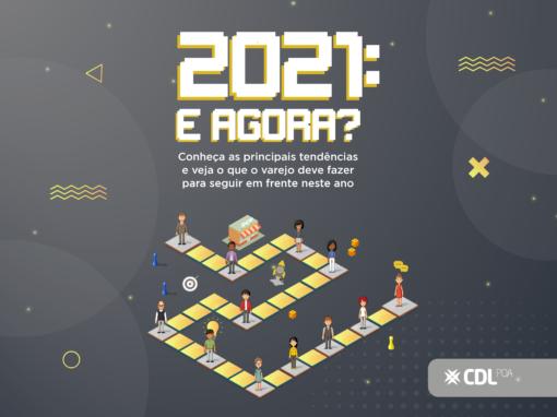 2021 e agora?